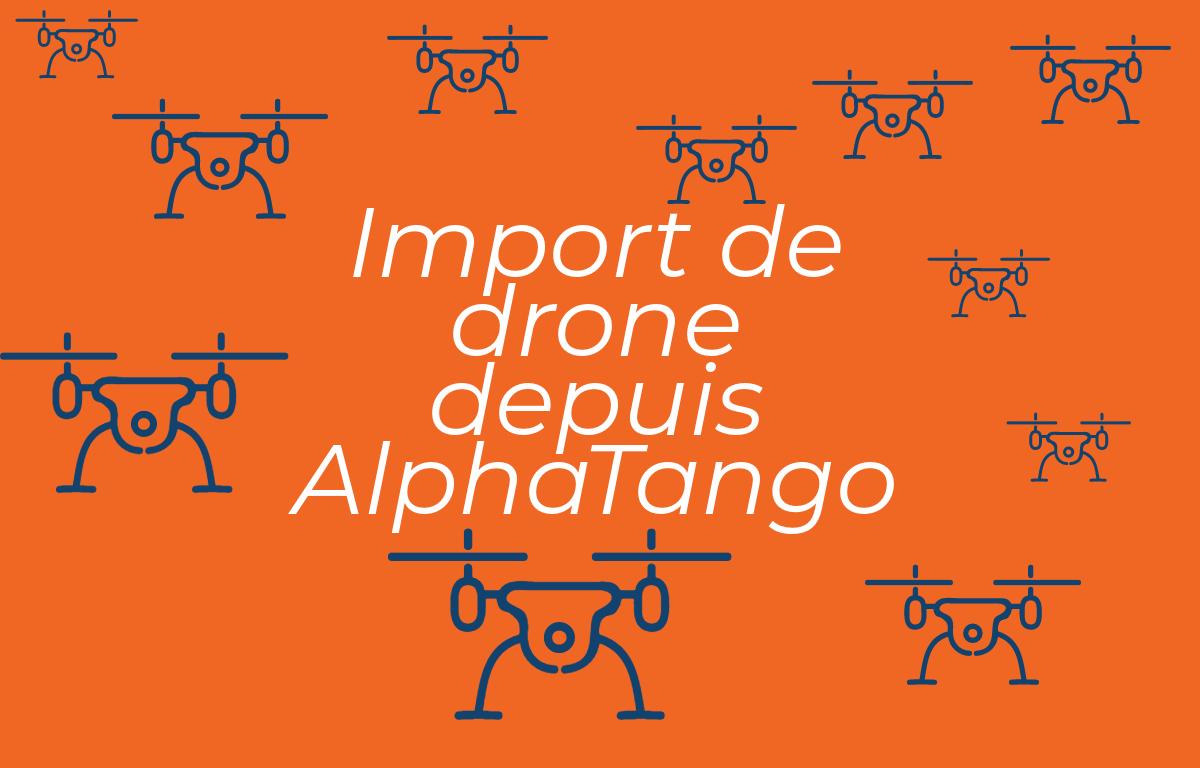 Importer son drone AlphaTango dans DroneKeeper