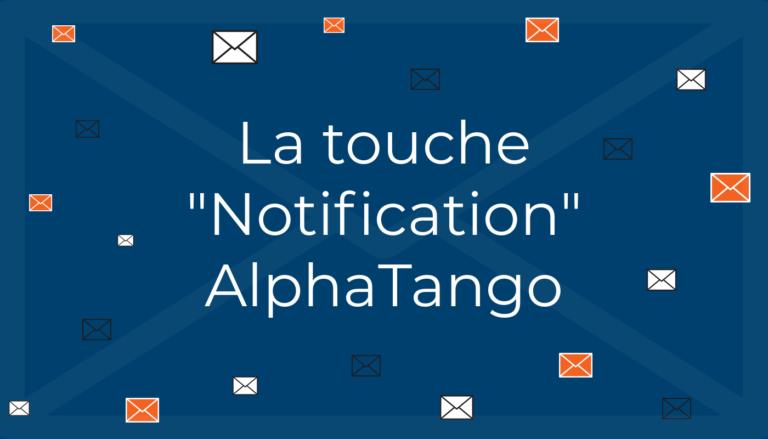 Notification AlphaTango